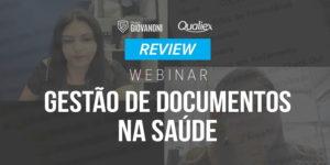 [Webinar] Gestão de Documentos na Saúde – o básico que muitos não fazem