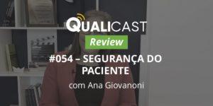 Review – #54 Segurança do Paciente